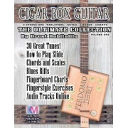 Cigar Box Guitar - The Ultimate Collection: How to Play Cigar Box Guitar, Paperback