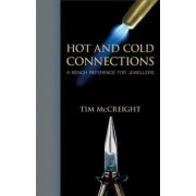 Hot and Cold Connections for Jewellers by Tim McCreight