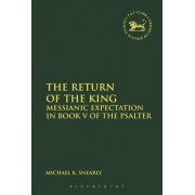 The Return of the King: Messianic Expectation in Book V of the Psalter