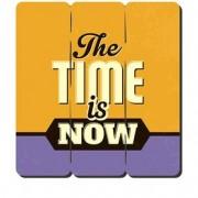 Placa Decorativa em MDF Ripado The Time is Now