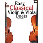Easy Classical Violin & Viola Duets: Featuring Music of Bach, Mozart, Beethoven, Strauss and Other Composers., Paperback/Marc