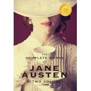The Complete Works of Jane Austen in Two Volumes (Volume One) Sense and Sensibility, Pride and prejudice, Mansfield Park (1000 Copy Limited Edition), Hardcover/Jane Austen