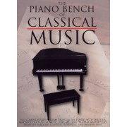 The Piano Bench of Classical Music: Piano Solo, Paperback