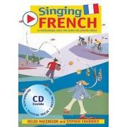 Singing French Book CD by Stephen Chadwick & Helen MacGregor & Emm...