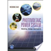 Photovoltaic Power System: Modeling, Design, and Control - Modeling, Design, and Control (Xiao Weidong)(Cartonat) (9781119280347)