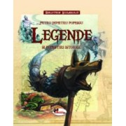 Legende si povestiri istorice coperta cartonata