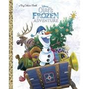 Olaf's Frozen Adventure Big Golden Book (Disney Frozen), Hardcover/Amy Sky Koster