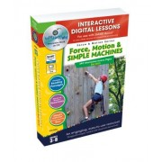 Graybill, George Force, Motion & Simple Machines, Grades 3-8 [With User Guide]