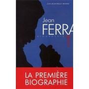 Jean Ferrat, une vie - Jean-Dominique Brierre - Livre