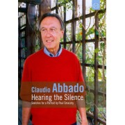 Claudio Abbado: Hearing the Silence [DVD] [2003]