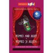 Shakespeare pentru copii - Romeo and Juliet / Romeo si Julieta editie bilingva engleza-romana - Audiobook inclus Adaptare dupa William