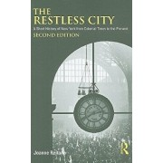 The Restless City: A Short History of New York from Colonial Times to the Present, Paperback/Joanne Reitano
