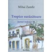 Tropice surazatoare. Jurnal indirect IV - Mihai Zamfir