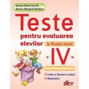 Teste pentru evaluarea elevilor la finalul clasei a IV-a