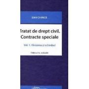 Tratat de drept civil. Contracte speciale Vol.1 Vanzarea si schimbul ed.2 - Dan Chirica