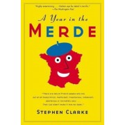 A Year in the Merde, Paperback