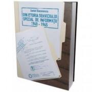 Din istoria serviciului special de informatii 1940-1945