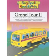 Grand Tour II: Intensive Systematic Phonics, Spelling, Vocabulary Development, Reading, Comprehension, Grammar, Cursive Writing, Proo, Paperback