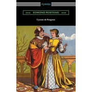 Cyrano de Bergerac (Translated by Gladys Thomas and Mary F. Guillemard with an Introduction by W. P. Trent), Paperback/Edmond Rostand