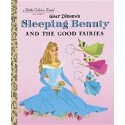 Sleeping Beauty and the Good Fairies (Disney Classic), Hardcover/Random House Disney