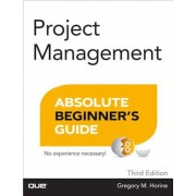 Project Management Absolute Beginner's Guide, Paperback