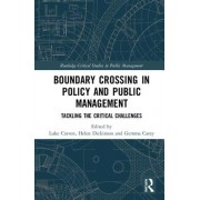 Boundary Crossing in Policy and Public Management: The Critical Challenges