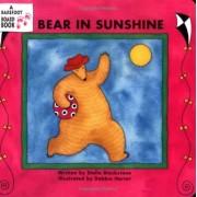 Bear in Sunshine, Hardcover
