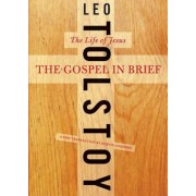 The Gospel in Brief: The Life of Jesus, Paperback