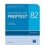 The Official LSAT Preptest 82: (sept. 2017 LSAT), Paperback/Law School Council