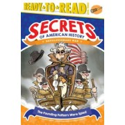 The Founding Fathers Were Spies!: Revolutionary War, Hardcover