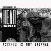 Video Delta Dead End - Forever Is Not Eternal - CD