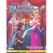 Cele 12 fete de imparat - Petre Ispirescu