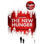 The New Hunger (The Warm Bodies Series) by Isaac Marion