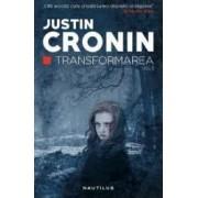 Transformarea - Justin Cronin