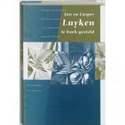 Verloren B.V., Uitgeverij Jan En Casper Luyken Te Boek Gesteld
