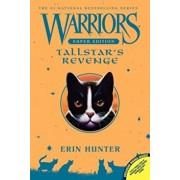Warriors Super Edition: Tallstar's Revenge, Paperback/Erin Hunter