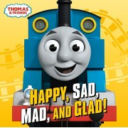 Happy, Sad, Mad, and Glad! (Thomas & Friends), Hardcover/Random House