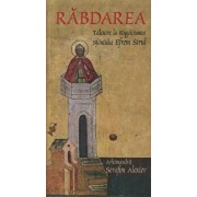 Rabdarea.Talcuire la Rugaciunea Sfantului Efrem Sirul/Arhimandrit Serafim Alexiev