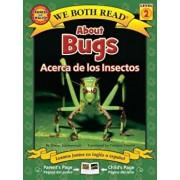 About Bugs/Acerca de Los Insectos, Paperback/Sheryl Scarborough