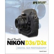 David Busch's Nikon D3S/D3X Guide to Digital SLR Photography