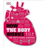 How the Body Works, Hardcover