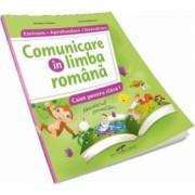 Comunicare in Limba Romana. Caiet pentru clasa I. Exersare. Aprofundare. Dezvoltare. Dupa manualul CD Press Simona Dobre