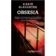 Obsesia - Karin Slaughter