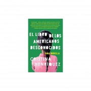 El libro de los americanos desconocidos / The Book of Unk...
