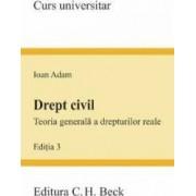 Drept civil.Teoria generala a drepturilor reale Ed.3 - Ioan Adam