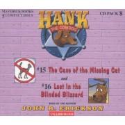 Hank the Cowdog CD Pack #8: The Case of the Missing Cat/Lost in the Blinded Blizzard, Audiobook