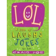Lol: A Load of Laughs and Jokes for Kids, Paperback