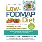 The Complete Low-Fodmap Diet: A Revolutionary Plan for Managing Ibs and Other Digestive Disorders, Paperback/Sue Shepherd