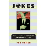 Jokes: Philosophical Thoughts on Joking Matters, Paperback