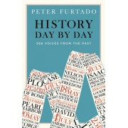 History Day by Day - 366 Voices from the Past (Furtado Peter)(Paperback / softback) (9780500294963)